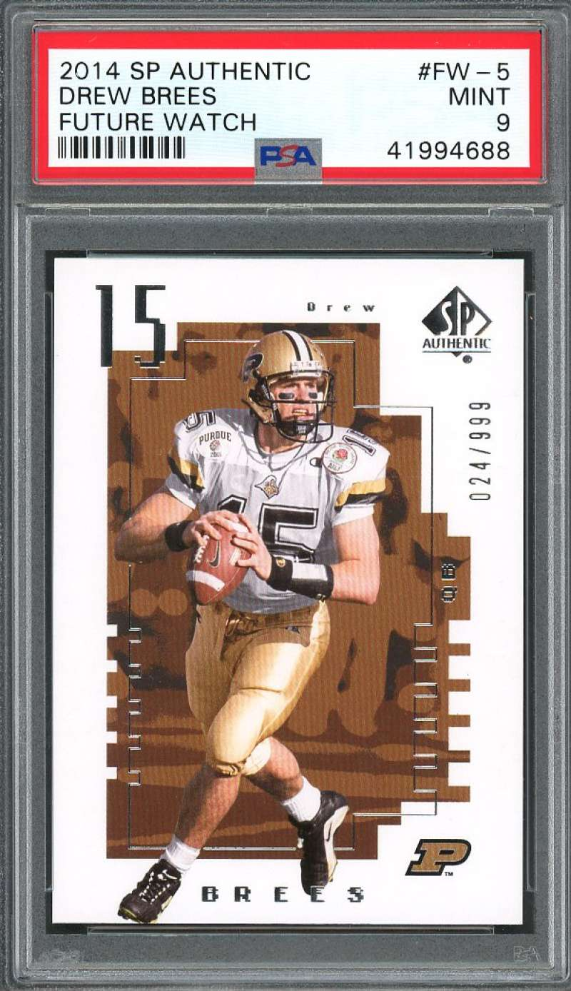 2014 sp authentic future watch #fw-5 DREW BREES new orleans saints PSA 9