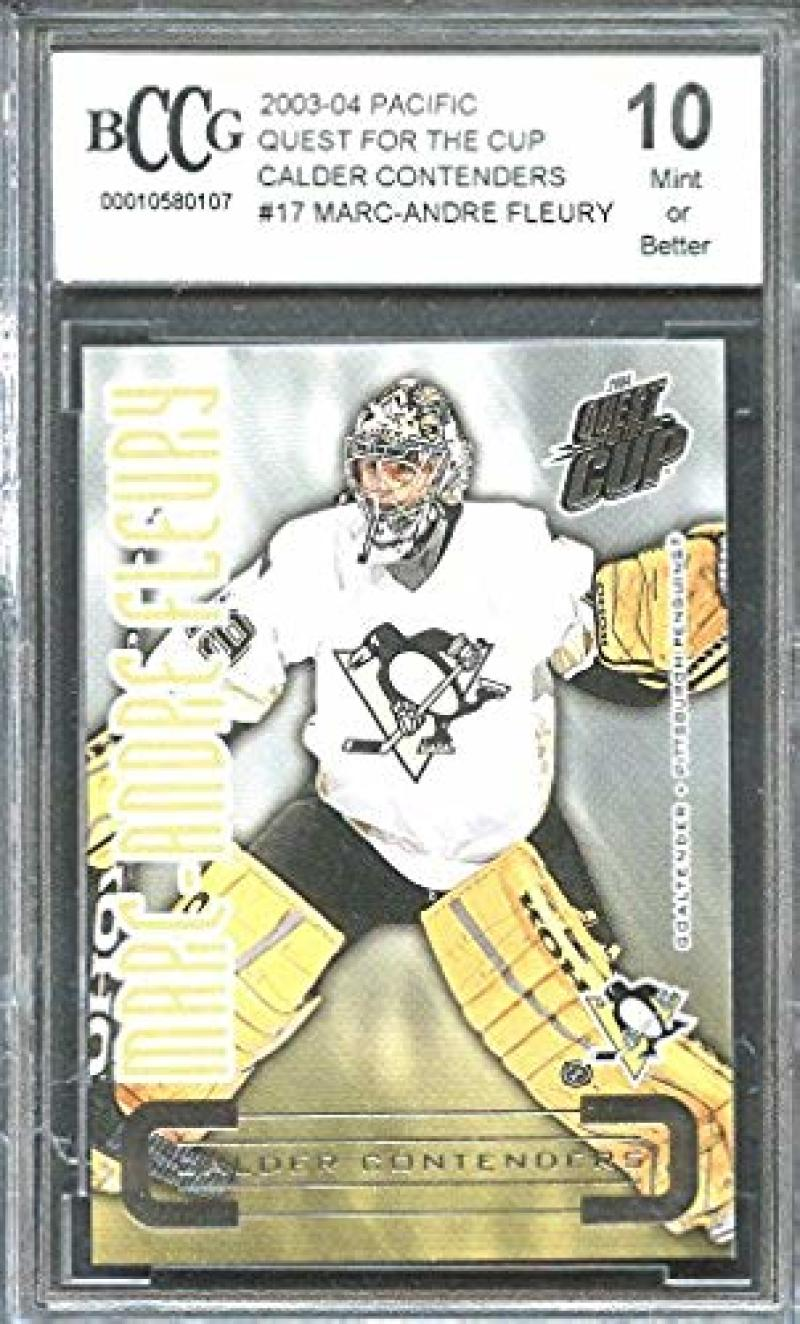 2003-04 pacific quest for the cup cc #17 MARC-ANDRE FLEURY rookie BGS BCCG 10