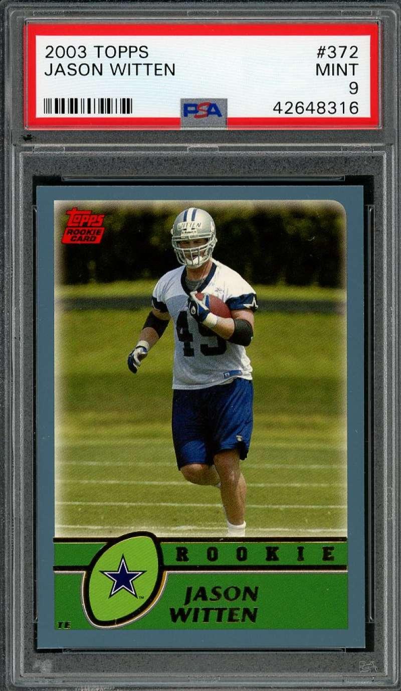 2003 topps #372 JASON WITTEN dallas cowboys rookie card PSA 9