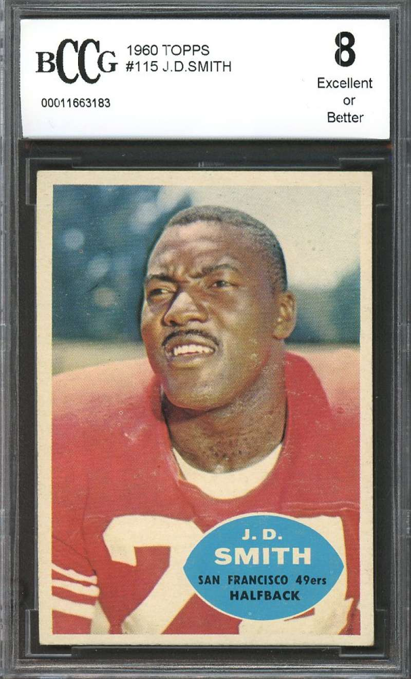 J.D. SmithRookie Card 1960 Topps #115 san francisco 49ers BGS BCCG 8