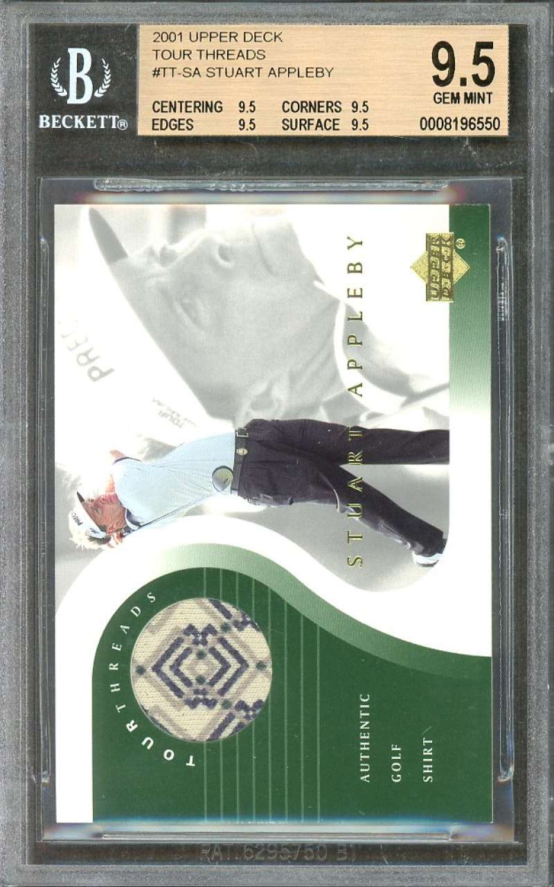 Stuart Appleby 2001 Upper Deck Tour Threads #Tt-Sa BGS 9.5 (9.5 9.5 9.5 9.5)