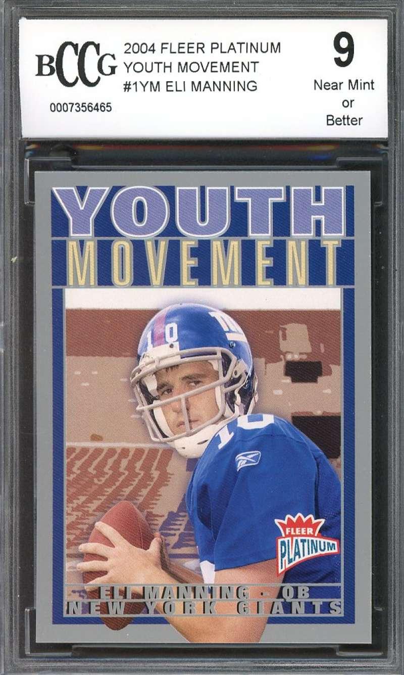 Eli Manning Rookie Card 2004 Fleer Platinum Youth Movement #1Ym BGS BCCG 9