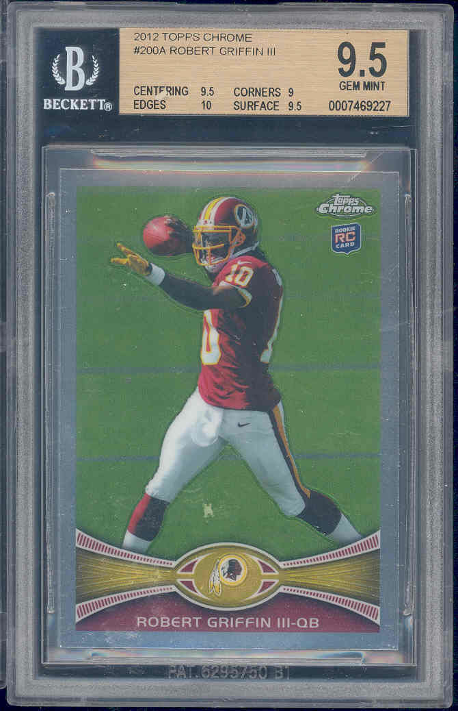 2012 topps chrome #200a ROBERT GRIFFIN rookie BGS 9.5 9 10 9.5
