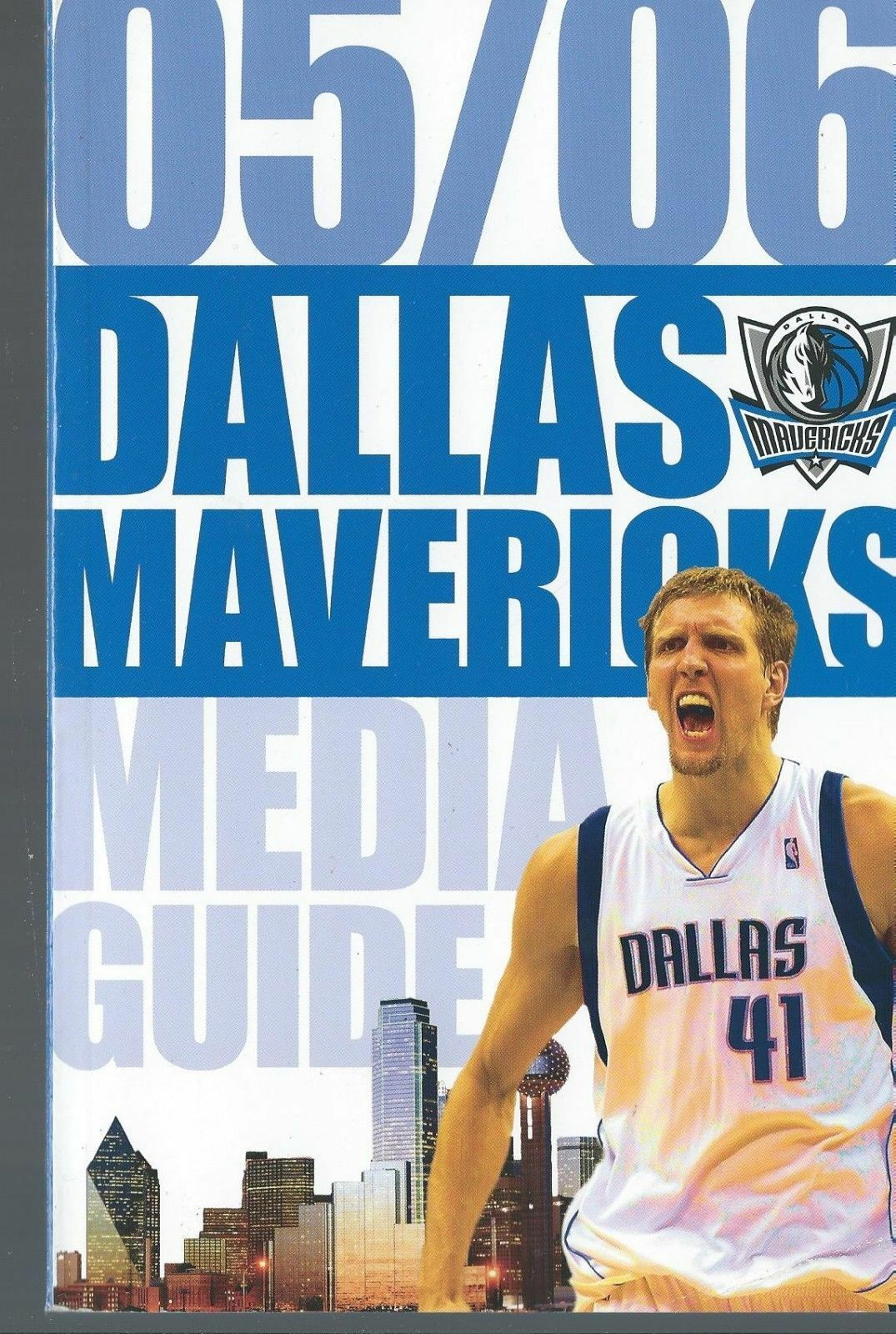 2005/2006 Dallas Mavericks Official NBA Basketball Media Guide - Dirk Nowitzki