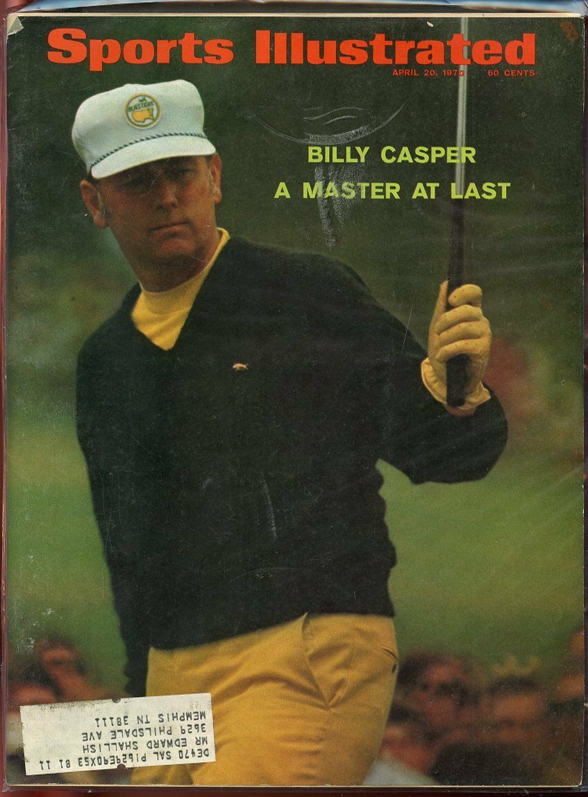 SI: Sports Illustrated April 20, 1970 A Master at Last Billy Casper Golf  G