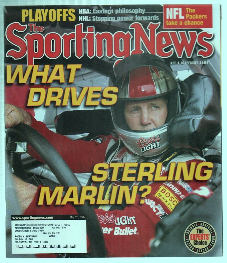 The Sporting News Magazine May 20, 2002 What Drives Sterling Marlin? Cover G