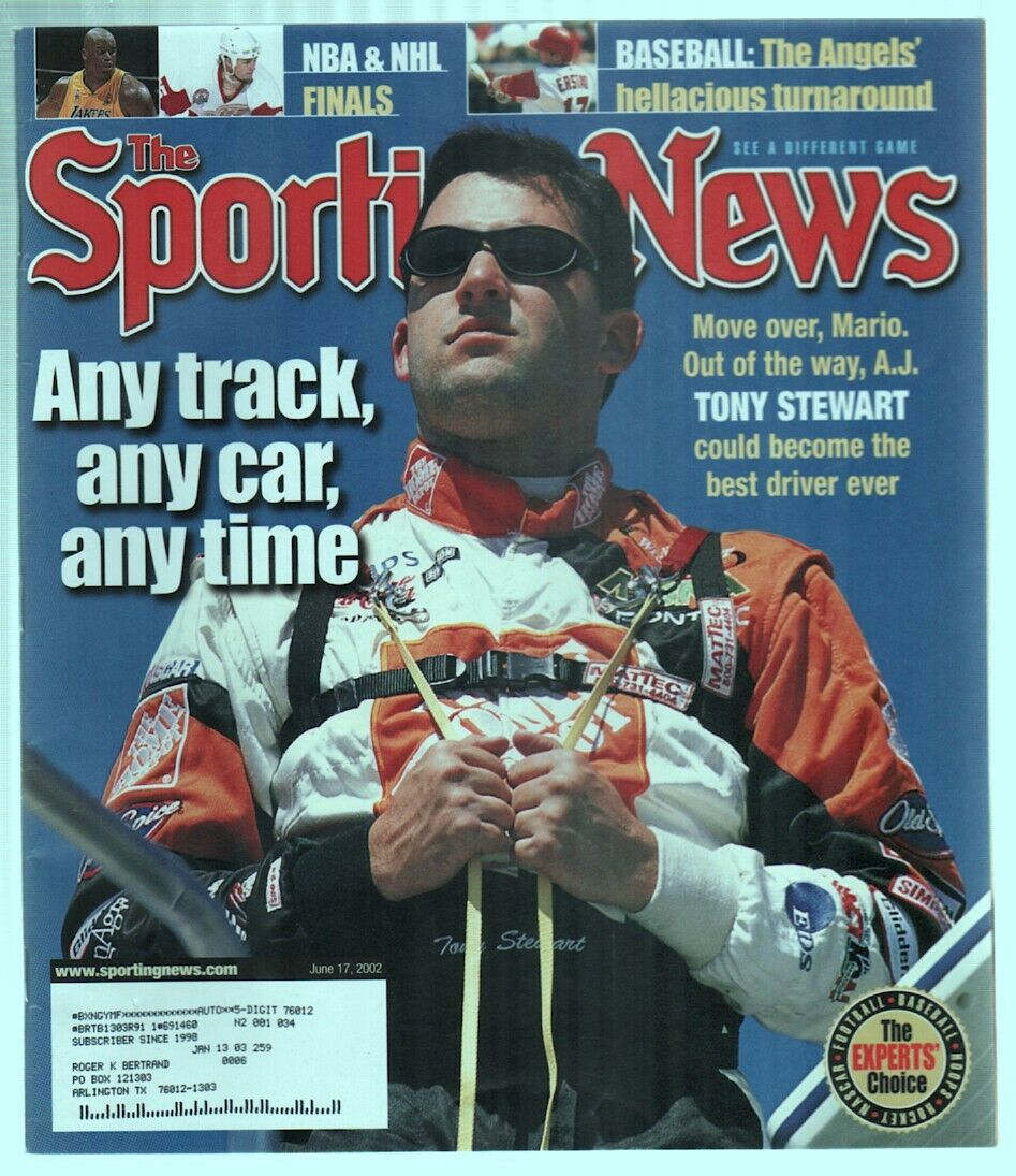 The Sporting News Magazine June 17, 2002 Any Track, Car, Any Time Tony Stewart G