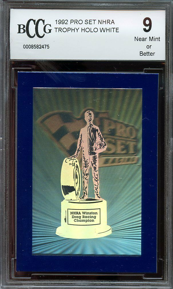1992 pro set NHRA TROPHY HOLO WHITE BGS BCCG 9
