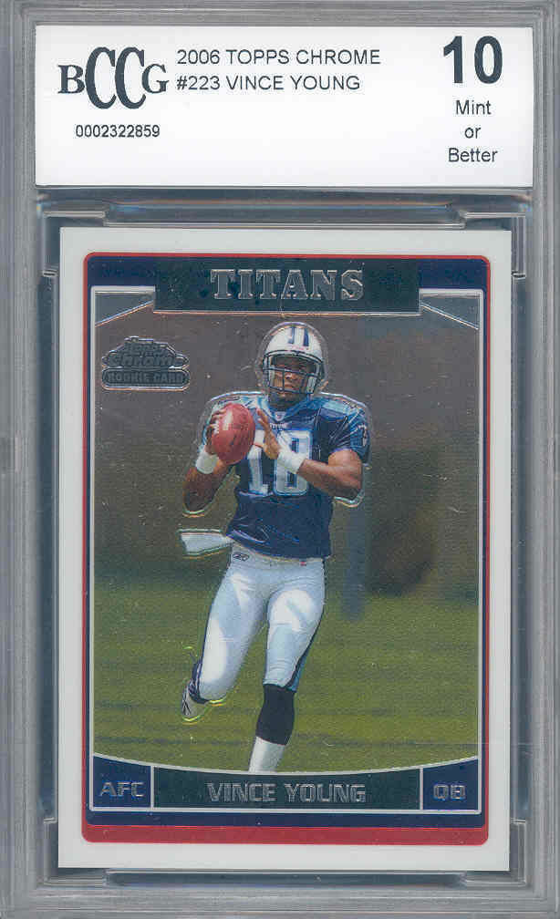 2006 topps chrome #223 VINCE YOUNG rookie BGS BCCG 10