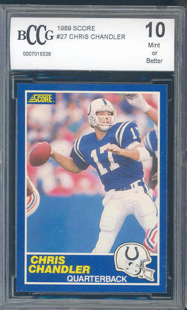1989 score #27 CRIS CHANDLER indianapolis colts rookie card BGS BCCG 10