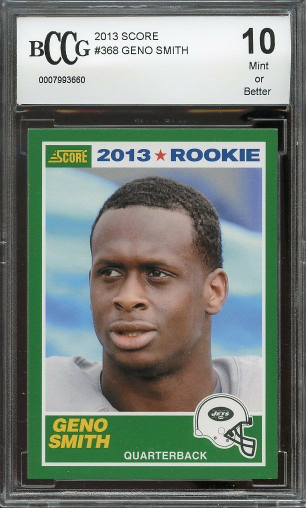 2013 score #368 GENO SMITH jets rookie card BGS BCCG 10