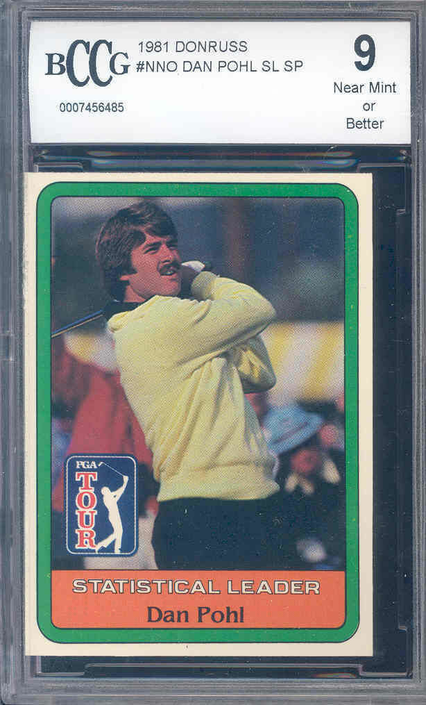 1981 donruss #nno DAN POHL golf rookie BGS BCCG 9