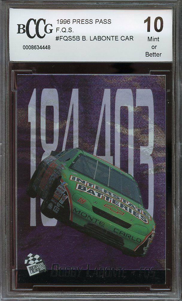 1996 press pass f.q.s. #fqs5b BOBBY LABONTE CAR BGS BCCG 10