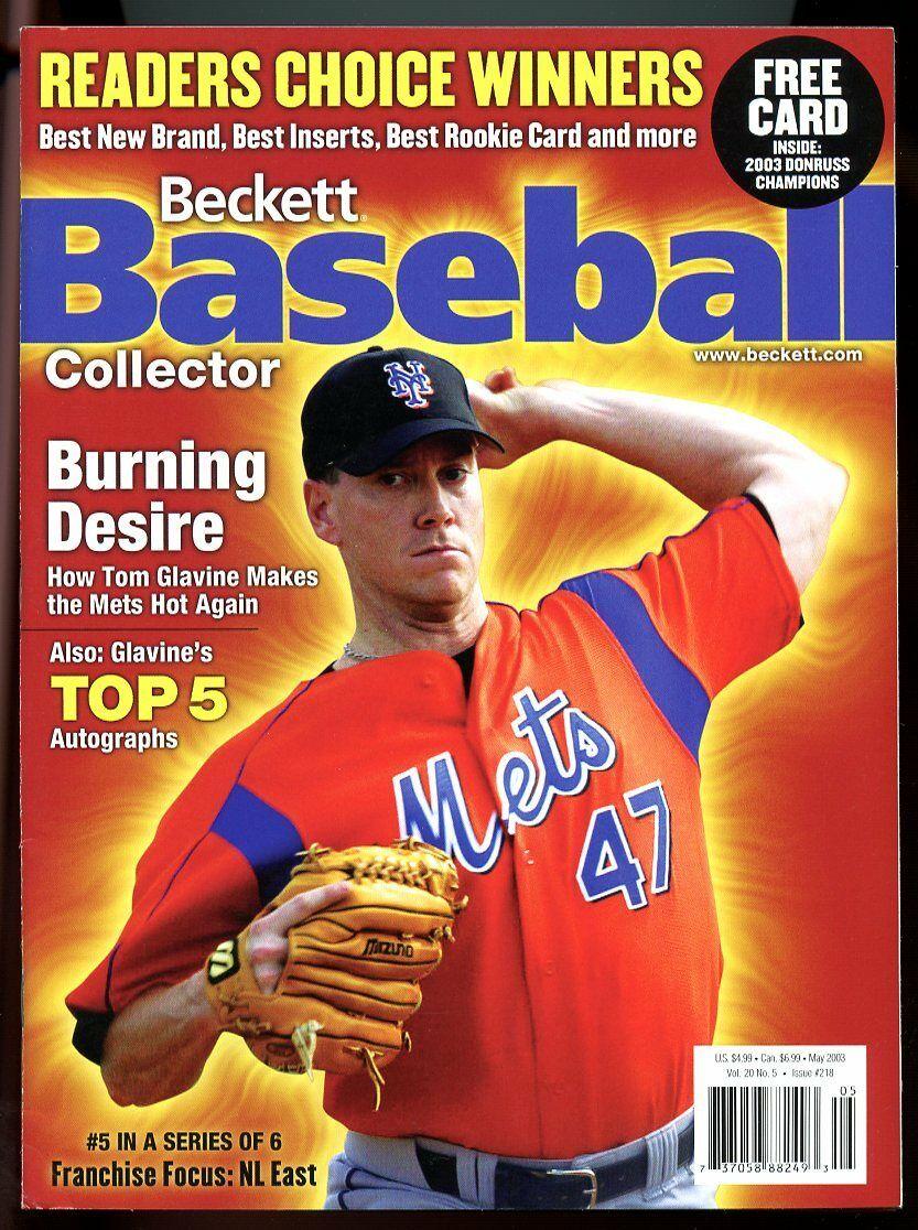 Beckett Baseball Collector #218 May 2003 Burning Desire Tom Glavine Mets VG