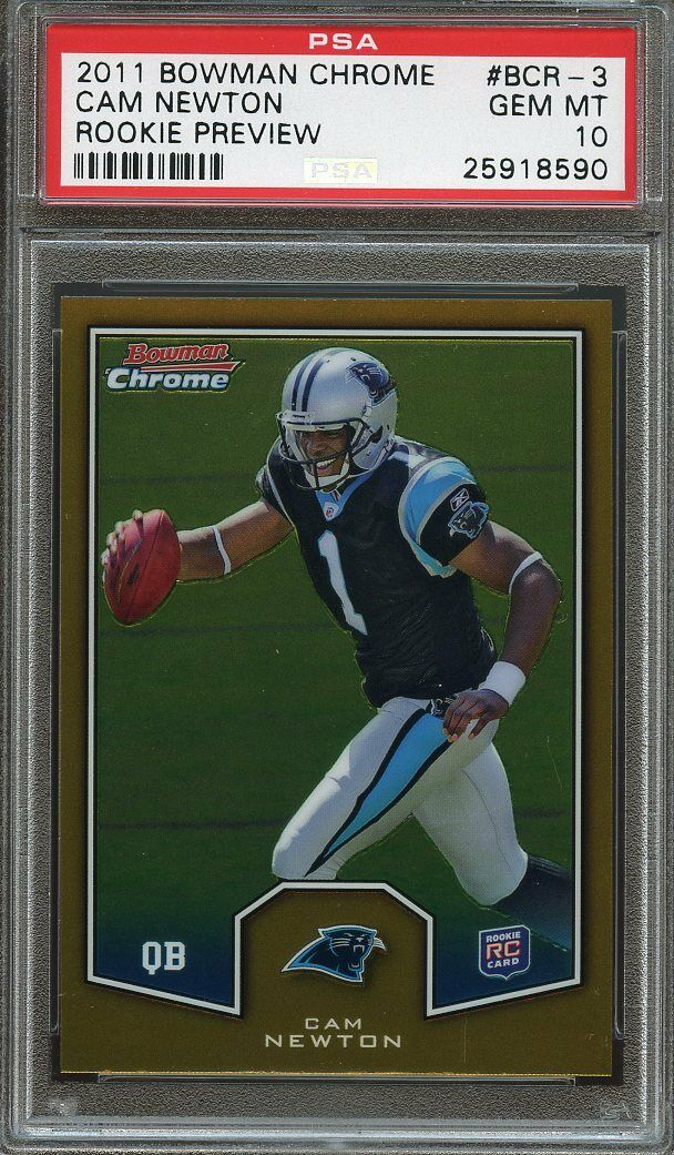 2011 bowman chrome rookie preview #bcr-3 CAM NEWTON panthers rookie card PSA 10