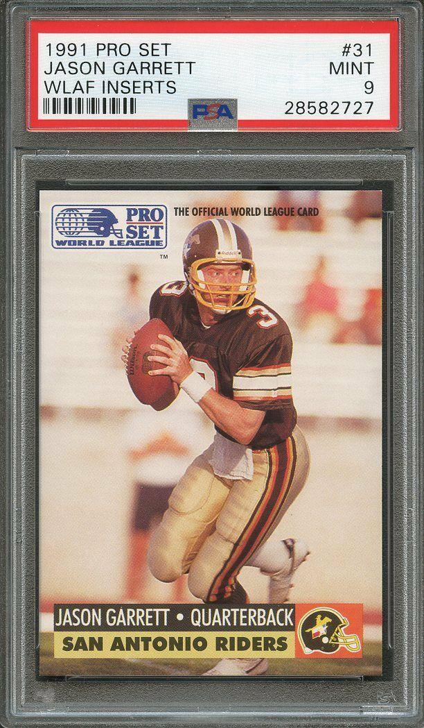 1991 pro set wlaf inserts #31 JASON GARRETT dallas cowboys rookie card PSA 9