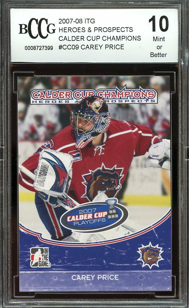 2007-08 itg heroes & prospects cc champions #cc09 CAREY PRICE rc BGS BCCG 10