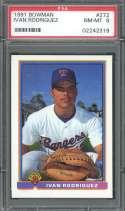 1991 bowman #272 IVAN RODRIGUEZ texas rangers rookie card PSA 8