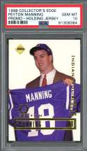 1998 collector's edge promo holding jersey PEYTON MANNING colts rookie PSA 10