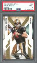 2010 panini epix silver #60 DREW BREES new orleans saints PSA 9
