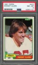 1981 topps #422 DWIGHT CLARK san francisco 49ers rookie card PSA 8