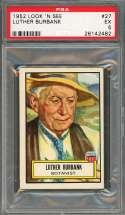 1952 look 'n see #27 LUTHER BURBANK botanist PSA 5