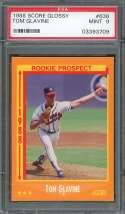 Tom Glavine Rookie Card 1988 Score Glossy #638 Atlanta Braves PSA 9
