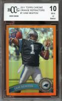 2011 topps chrome orange refractors #1 CAM NEWTON panthers rookie BGS BCCG 10