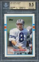 1989 topps traded #70t TROY AIKMAN dallas cowboys rookie BGS 9.5 (9 9.5 9.5 9.5)