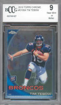 2010 topps chrome #100a TIM TEBOW rc rookie BGS BCCG 9