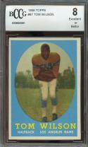 1958 topps #67 TOM WILSON los angeles rams BGS BCCG 8