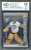 2004 pacific nhl draft show calder reflections #7 MARC-ANDRE FLEURY BGS BCCG 10