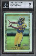 1999 topps chrome refractors #149 TONY HOLT rams rookie BGS 9 (9 9.5 9.5 8.5)