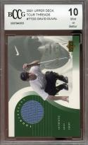 2001 upper deck tour threads #ttdd DAVID DUVAL golf BGS BCCG 10