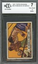 1951 topps ringside #34 RAY ROBINSON - MARTY SERVO boxing BGS BCCG 7